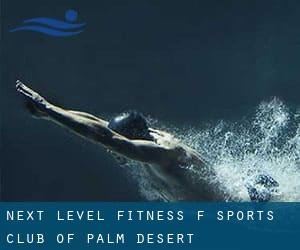Next Level Fitness (f. Sports Club of Palm Desert)