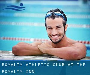 Royalty Athletic Club at the Royalty Inn