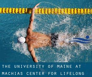 The University of Maine at Machias Center for Lifelong Learning
